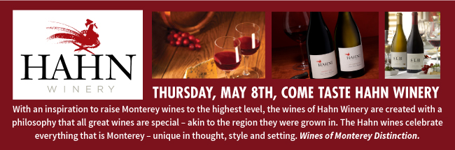 Hahn Winery, Thursday May 8