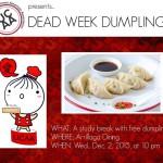 Dead Week Dumplings '15