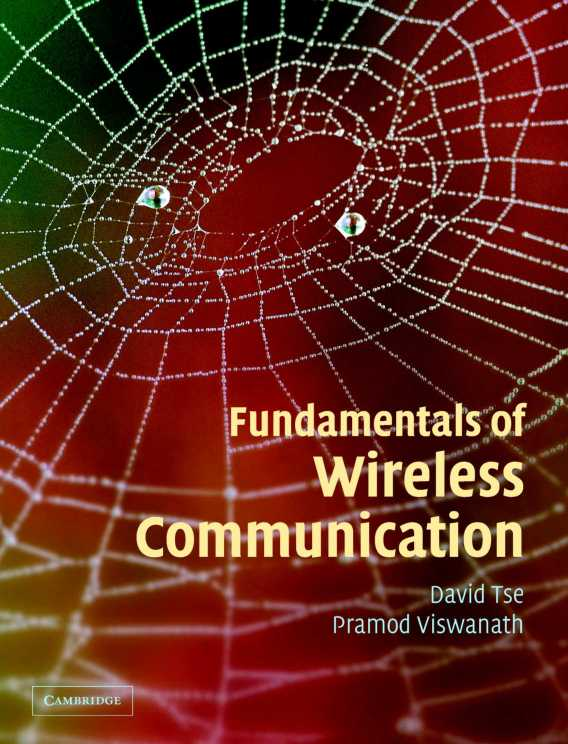 Book fundamentals of wireless communication fundamentals of wireless communication by david tse and pramod viswanath fandeluxe Images